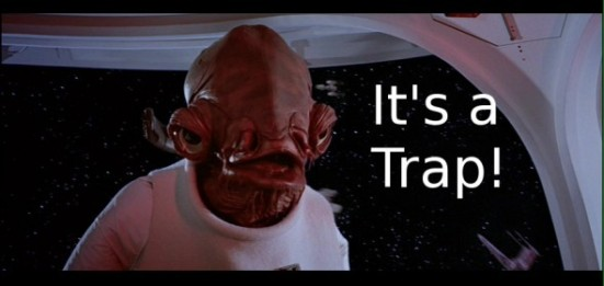 admiral_ackbar_says_its_a_trap-590x280